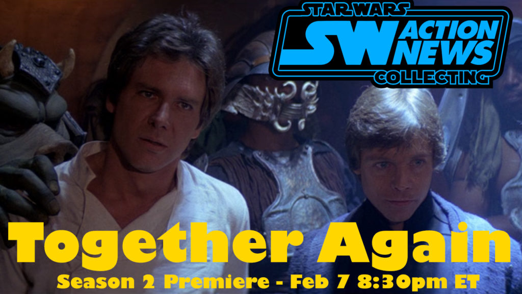 Star Wars Action News Returns Thurs Feb 7 At 830PM ET